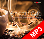 Smooth Cafe - Kawiarniany smooth jazz - mp3